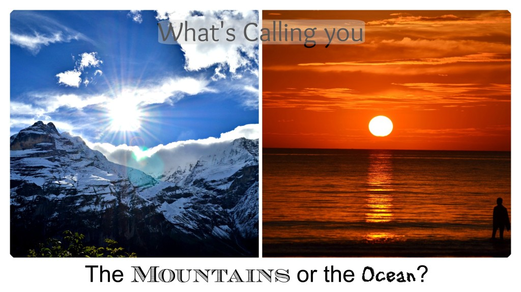 Where would you go? The oceans or the Beach?