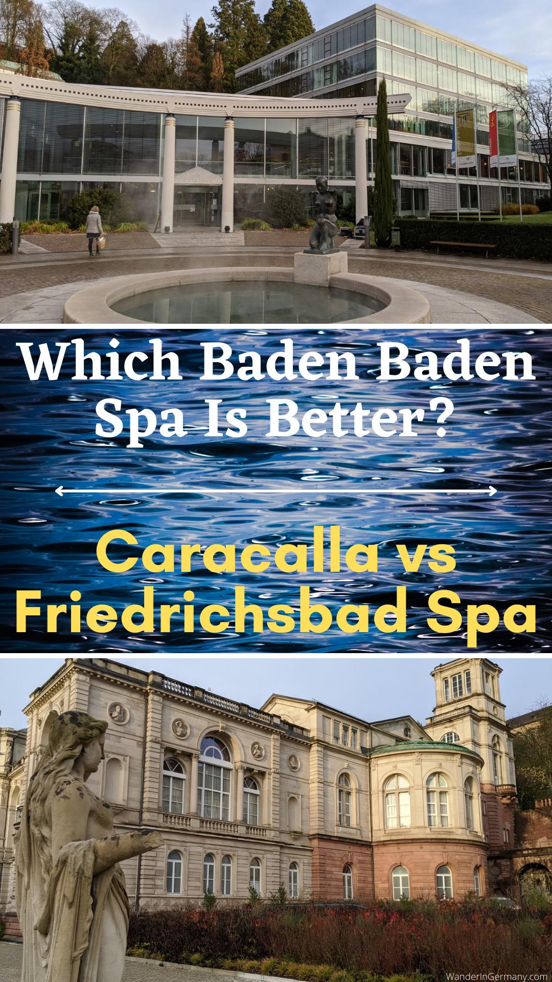 Is caracalla or Friedrichsbad better in Baden Baden