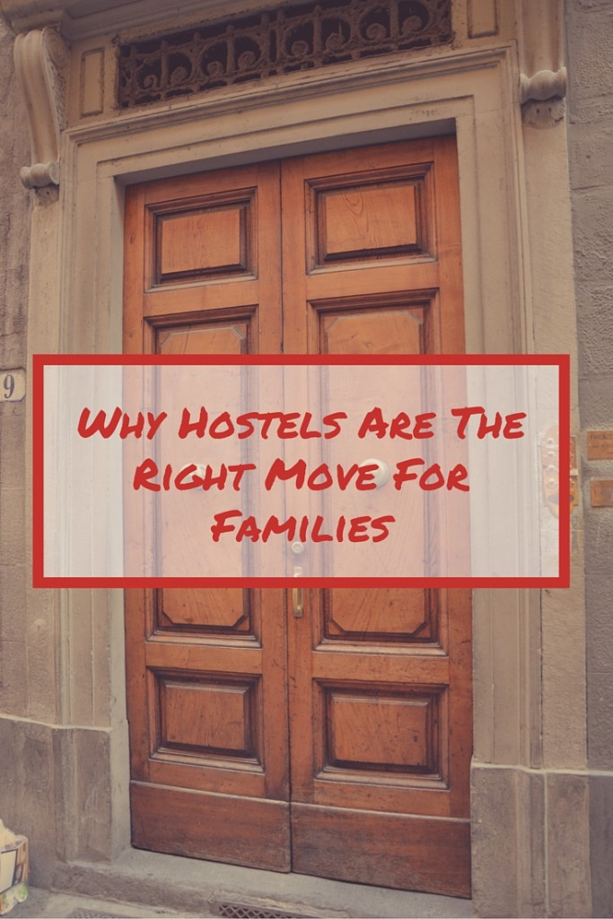 Why Hostels Are The Right Move For Families - Some REALLY great ideas and tips for families looking to save while traveling!