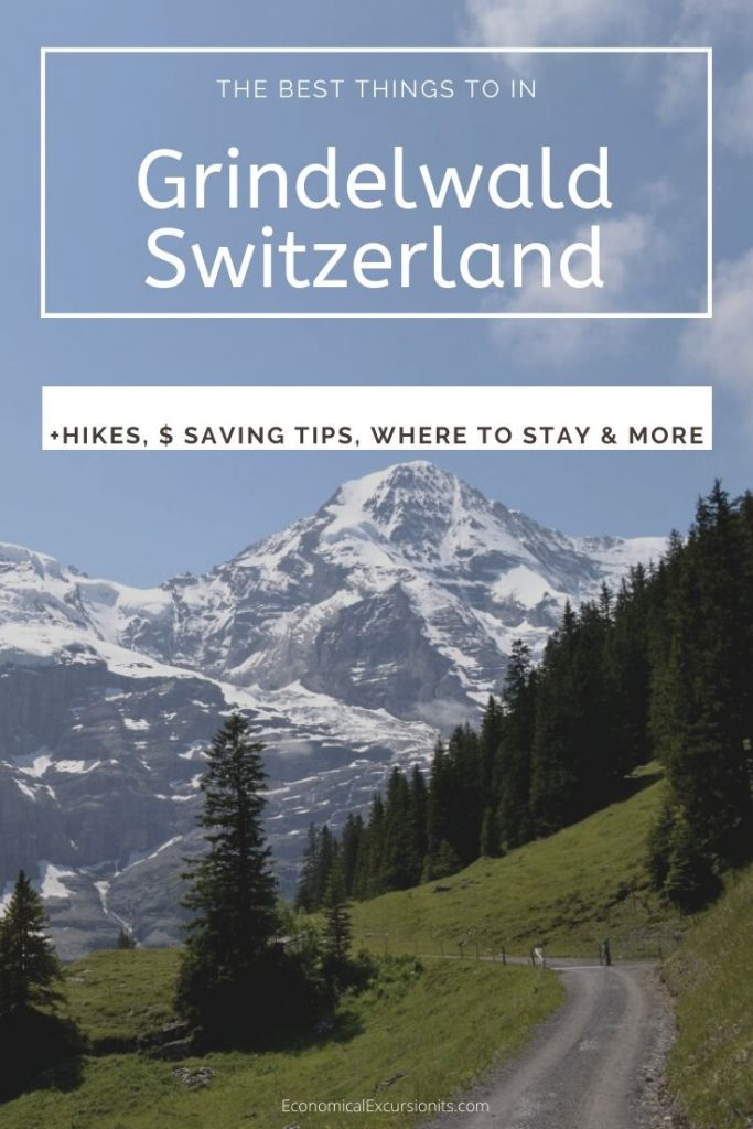 The best things to do in Grindelwald Switzerland