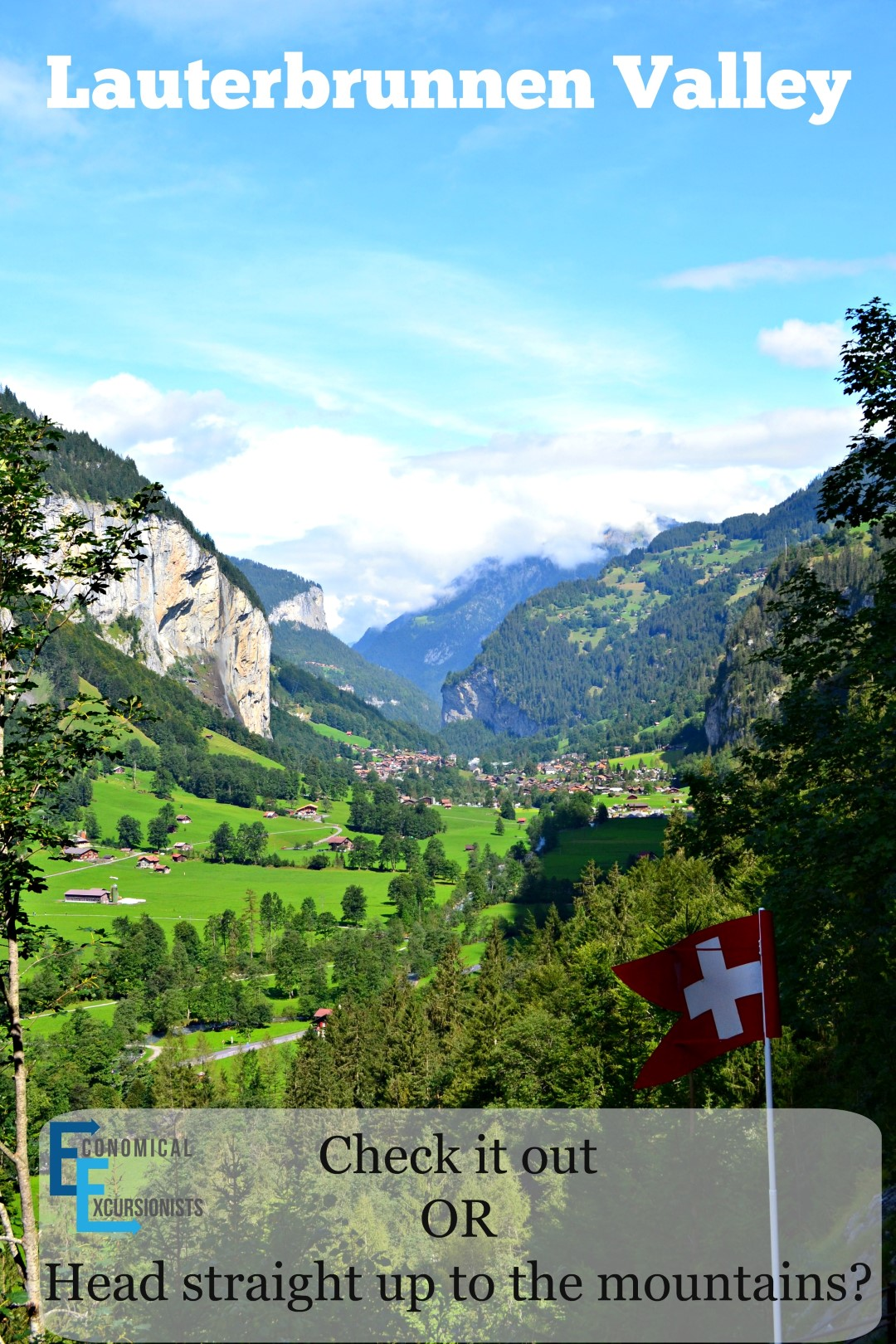 Lauterbrunnen Valley: Skip it or check it out?