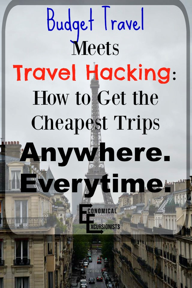 Budget Travel and Travel Hacking: How to get the cheapest trips everytime and everywhere