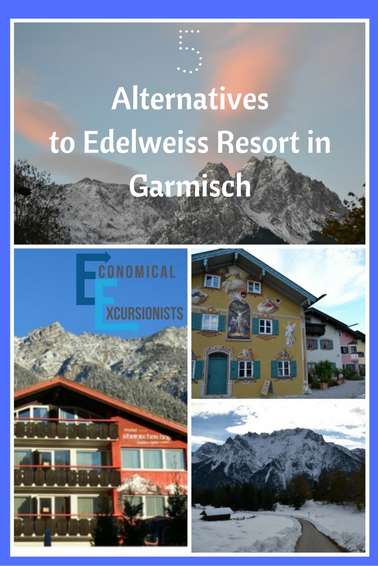 5 Beautiful and affordable alternatives to Edelweiss Resort in Garmisch!