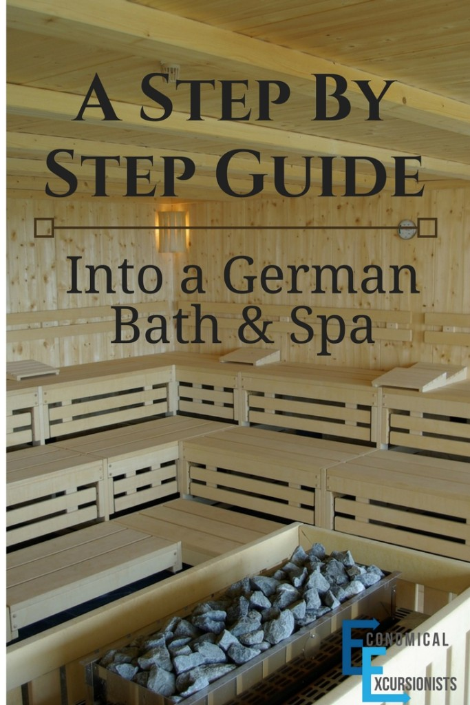 A Step By Step GuideInto a German Bath and Spa
